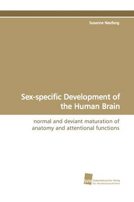 Sex-Specific Development of the Human Brain (Paperback)