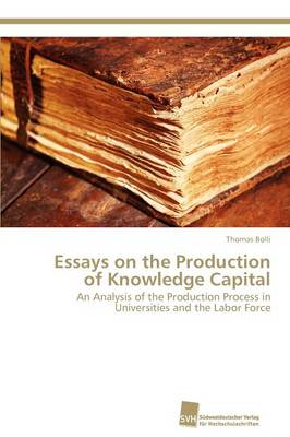 Essays on the Production of Knowledge Capital (Paperback)