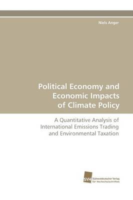Political Economy and Economic Impacts of Climate Policy (Paperback)