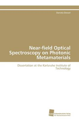 Near-Field Optical Spectroscopy on Photonic Metamaterials (Paperback)