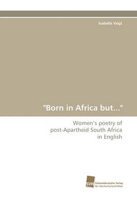 Born in Africa But... (Paperback)