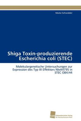 Shiga Toxin-Produzierende Escherichia Coli (Stec) (Paperback)