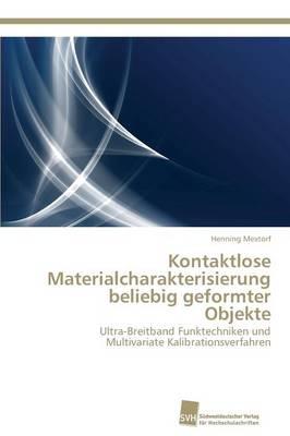 Kontaktlose Materialcharakterisierung Beliebig Geformter Objekte (Paperback)