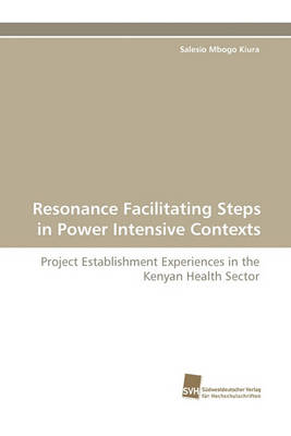 Resonance Facilitating Steps in Power Intensive Contexts (Paperback)
