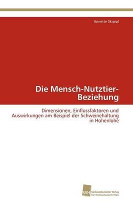 Die Mensch-Nutztier-Beziehung (Paperback)