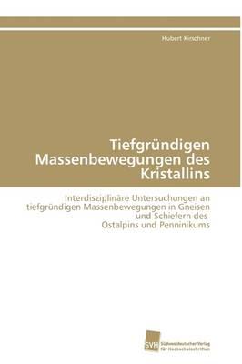 Tiefgrundigen Massenbewegungen Des Kristallins (Paperback)