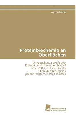 Proteinbiochemie an Oberflachen (Paperback)