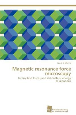 Magnetic Resonance Force Microscopy (Paperback)
