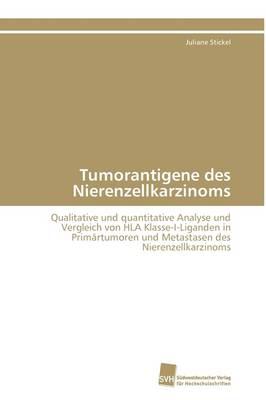 Tumorantigene Des Nierenzellkarzinoms (Paperback)
