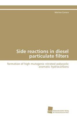 Side Reactions in Diesel Particulate Filters (Paperback)