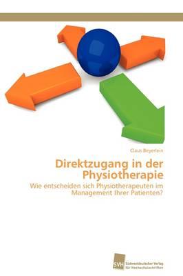 Direktzugang in Der Physiotherapie (Paperback)