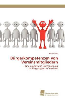 Burgerkompetenzen Von Vereinsmitgliedern (Paperback)