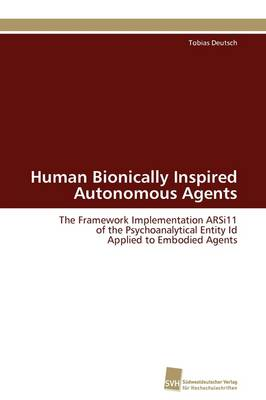Human Bionically Inspired Autonomous Agents (Paperback)
