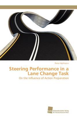 Steering Performance in a Lane Change Task (Paperback)