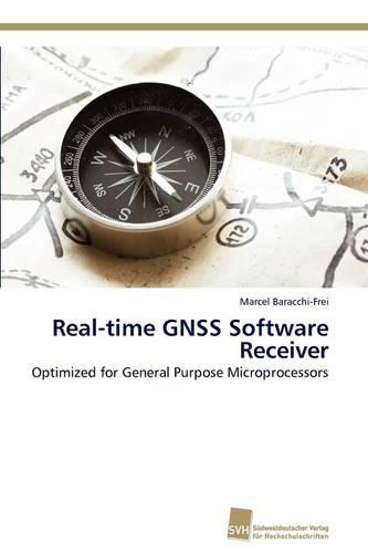 Real-Time Gnss Software Receiver (Paperback)