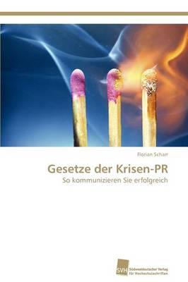 Gesetze Der Krisen-PR (Paperback)