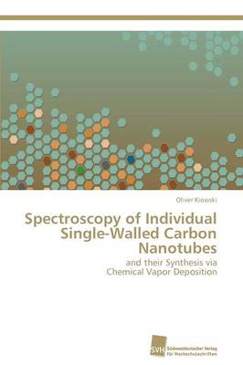 Spectroscopy of Individual Single-Walled Carbon Nanotubes (Paperback)