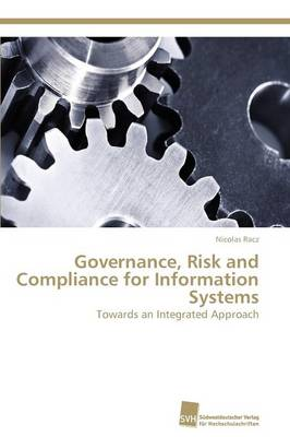 Governance, Risk and Compliance for Information Systems (Paperback)