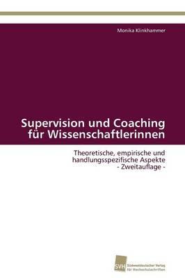Supervision Und Coaching Fur Wissenschaftlerinnen (Paperback)