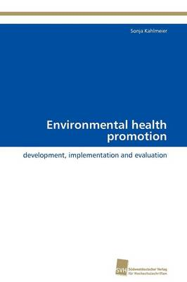 Environmental Health Promotion (Paperback)