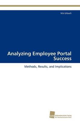 Analyzing Employee Portal Success (Paperback)