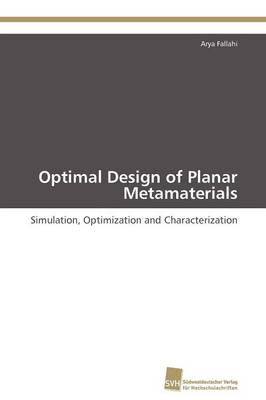 Optimal Design of Planar Metamaterials (Paperback)