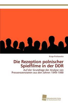 Die Rezeption Polnischer Spielfilme in Der Ddr (Paperback)