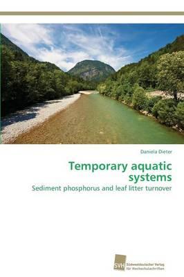 Temporary Aquatic Systems (Paperback)