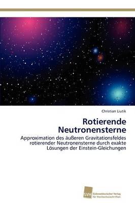 Rotierende Neutronensterne (Paperback)