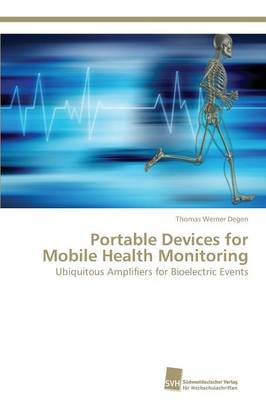 Portable Devices for Mobile Health Monitoring (Paperback)