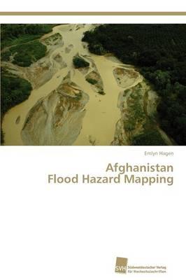 Afghanistan Flood Hazard Mapping (Paperback)