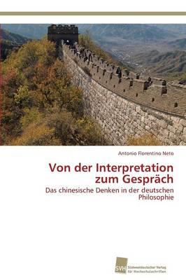 Von Der Interpretation Zum Gesprach (Paperback)
