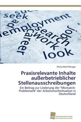 Praxisrelevante Inhalte Ausserbetrieblicher Stellenausschreibungen (Paperback)