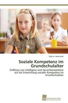 Soziale Kompetenz Im Grundschulalter (Paperback)