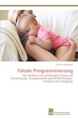 Fotale Programmierung (Paperback)