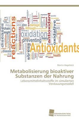 Metabolisierung Bioaktiver Substanzen Der Nahrung (Paperback)