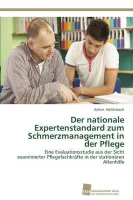 Der Nationale Expertenstandard Zum Schmerzmanagement in Der Pflege (Paperback)