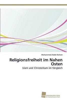 Religionsfreiheit Im Nahen Osten (Paperback)
