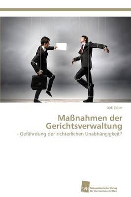 Massnahmen Der Gerichtsverwaltung (Paperback)