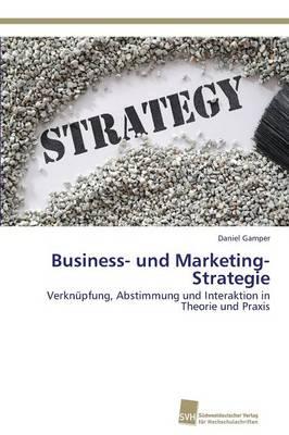 Business- Und Marketing-Strategie (Paperback)