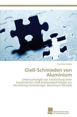 Giess-Schmieden Von Aluminium (Paperback)