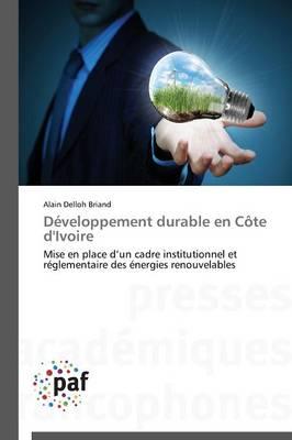 Developpement Durable En Cote d'Ivoire - Omn.Pres.Franc. (Paperback)