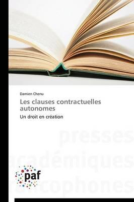 Les Clauses Contractuelles Autonomes - Omn.Pres.Franc. (Paperback)