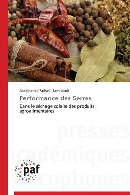 Performance Des Serres - Omn.Pres.Franc. (Paperback)