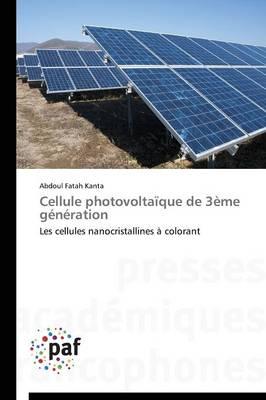 Cellule Photovolta�que de 3�me G�n�ration - Omn.Pres.Franc. (Paperback)