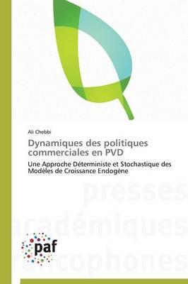 Dynamiques Des Politiques Commerciales En Pvd - Omn.Pres.Franc. (Paperback)