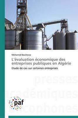 L �valuation �conomique Des Entreprises Publiques En Alg�rie - Omn.Pres.Franc. (Paperback)