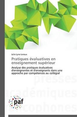 Pratiques �valuatives En Enseignement Sup�rieur - Omn.Pres.Franc. (Paperback)