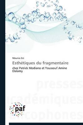 Esth�tiques Du Fragmentaire - Omn.Pres.Franc. (Paperback)