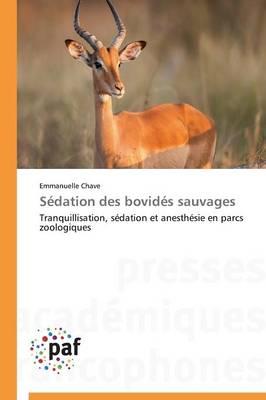 S�dation Des Bovid�s Sauvages - Omn.Pres.Franc. (Paperback)